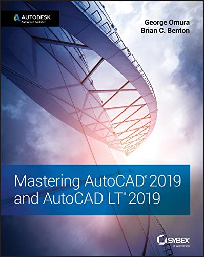 19 and AutoCAD LT 2019 (Drawing Essential Tools)