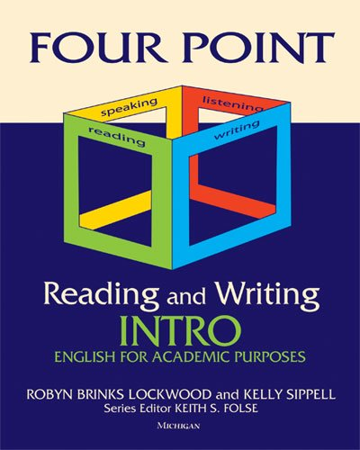 Four Point Reading and Writing Intro: English for Academic Purposes