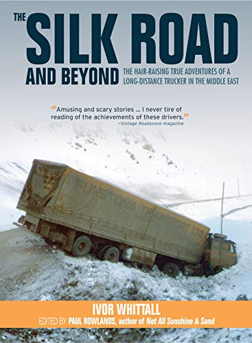 The Silk Road and Beyond por Ivor Whittall