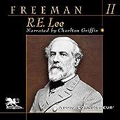 R. E. Lee: Volume Two | Douglas Southall Freeman