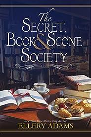 The Secret, Book & Scone Society (A Secret, Book, and Scone Society Nove