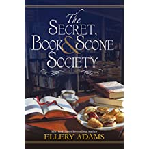 The Secret, Book & Scone Society (A Secret, Book, and Scone Society Novel 1)