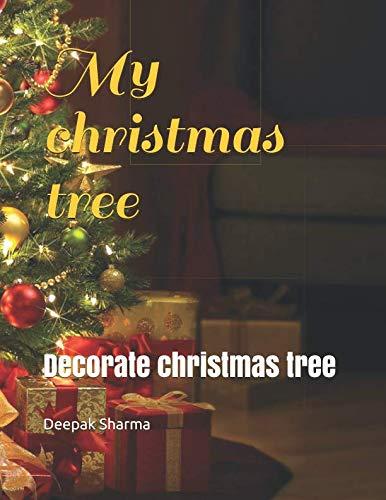 My christmas tree: Decorate christmas tree