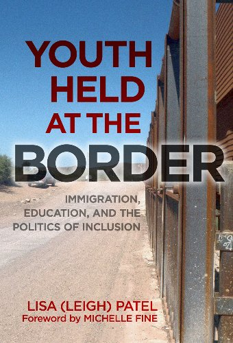 Youth Held at the Border: Immigration, Education, and the Politics of Inclusion (0) (The Politics Of Tesol Education)
