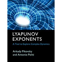 Lyapunov Exponents: A Tool to Explore Complex Dynamics