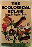The Ecological Eclair, Frances Sheridan Goulart, 0025449109