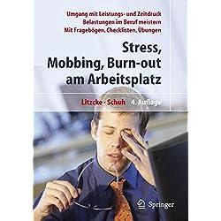 Stress, Mobbing und Burn-out am Arbeitsplatz (German Edition)