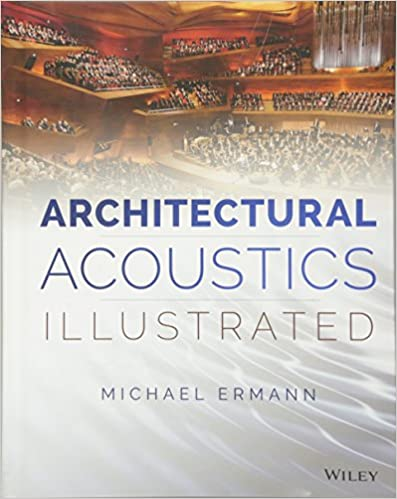 architectural acoustics illustrated michael ermann 9781118568491