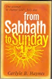 img - for The Attempt to Change God's Holy Day From Sabbath to Sunday book / textbook / text book