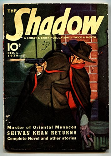 (SHADOW 1939 Dec 1 -SHIWAN KHAN RETURNS- STREET AND SMITH-RARE PULP fn-)