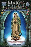 Mary's Mantle Consecration: A Spiritual Retreat for