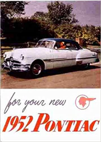 1952 PONTIAC OWNERS INSTRUCTION AND OPERATING MANUAL - USERS