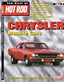 The Best of Hot Rod Magazine volume 8 - Chrysler Muscle Cars, Inc., CarTech, Inc. CarTech, 1935231073