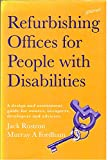 img - for Refurbishing Offices for People With Disabilities: A Design and Assessment Guide for Owners, Occupiers, Developers and Advisers book / textbook / text book