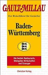 Gault Millau Baden Württemberg 2009/2010: Reiseführer für Genießer