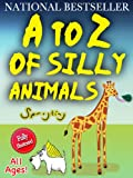 A wonderfully silly A to Z picture book of ridiculous mythical animals.  The charming, original illustrations and witty captions are sure to delight children of all ages as well as parents.Enjoy the A to Z of Silly Animals with your child today!