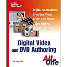 Sams Teach Yourself Digital Video and DVD Authoring All in One by Jeff Sengstack (2005-02-07)
