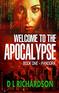 Welcome To The Apocalypse - Pandora by D L Richardson ebook deal