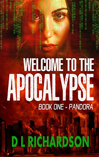 Welcome to the Apocalypse - Pandora (Book One)