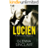 LUCIEN: A Standalone Romance