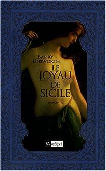Le joyau de Sicile par Unsworth