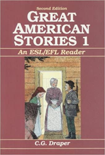 Great American Stories: An ESL - EFL Reader: Beginning