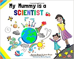 Image result for My mummy is a scientist