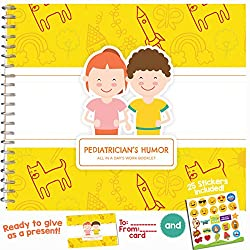 PEDIATRICIAN GIFTS - Gift Idea For Your Favorite Kid's Doctor, Pediatrics Practitioner or Baby's Paediatrician Dr.   Say Thank You with this Humor Booklet   Includes Stickers, Jokes, Quotes & Card