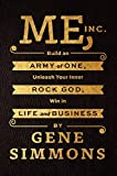 Kyпить Me, Inc.: Build an Army of One, Unleash Your Inner Rock God, Win in Life and Business на Amazon.com