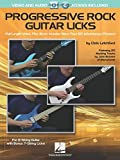 Progressive Rock Guitar Licks: Featuring 20 Backing Tracks by John Browne of Monuments