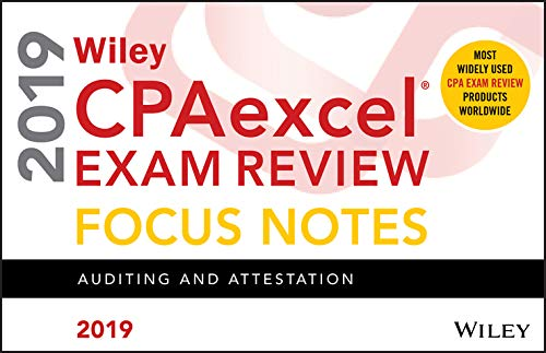 (Wiley CPAexcel Exam Review 2019 Focus Notes: Auditing and)
