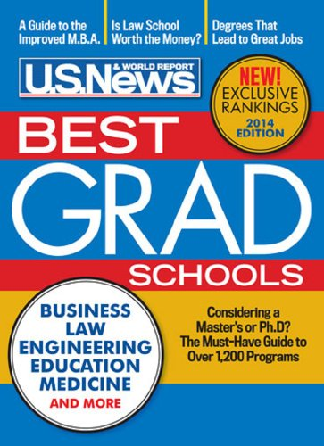 Best Graduate Schools 2014 (2015 Edition is now available)
