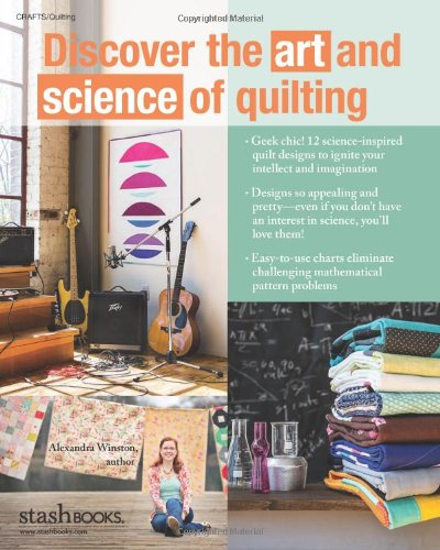 Quilt Lab - The Creative Side of Science: 12 Clever Projects ...