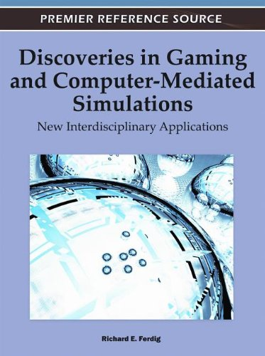 [PDF] Discoveries in Gaming and Computer-Mediated Simulations: New Interdisciplinary Applications Free Download | Publisher : Information Science Pub | Category : Computers & Internet | ISBN 10 : 1609605659 | ISBN 13 : 9781609605650