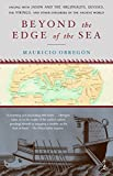 Beyond the Edge of the Sea: Sailing with Jason and the Argonauts, Ulysses, the Vikings, and Other Explorers of the Ancient World (Modern Library Paperback)