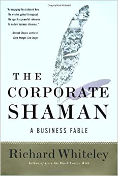 The Corporate Shaman