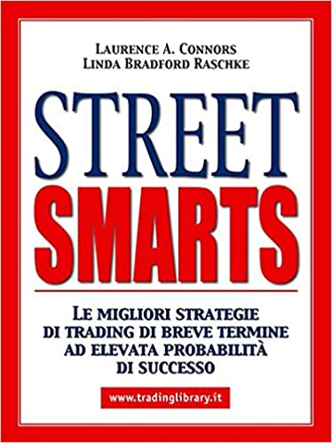 Street smarts high probability short-term trading strategies download
