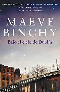 Bajo el cielo de Dublín par Binchy