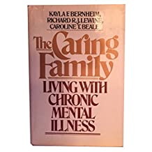 The Caring Family: Living With Chronic Mental Illness