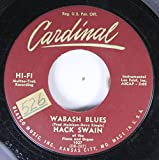 HACK SWAIN 45 RPM WABASH BLUES / HINDUSTAN