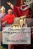 img - for Dialogo de Mercurio y Caron (Spanish Edition) book / textbook / text book