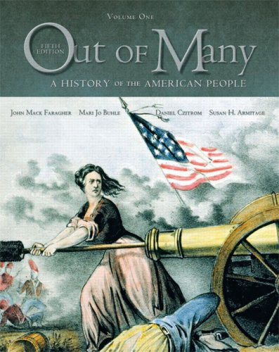 Out of Many: A History of the American People, Combined Edition (Chapters 1-31) (5th Edition)