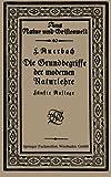 Die Grundbegriffe der Modernen Naturlehre, Auerbach, Prof. Felix, 3663155323