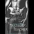 Tasting the Teacher (Lessons in Lust Book 1)