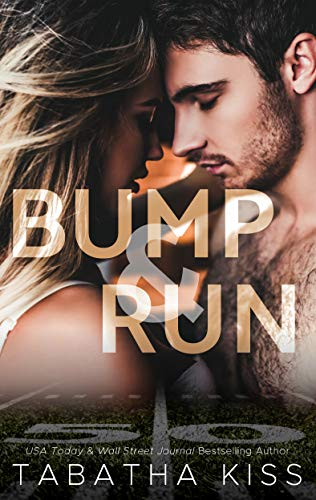 Bump and Run (Bad Ballers Book 1) (And Then There Were None Stage Play)