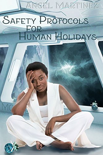 Safety Protocols for Human Holidays: A Holiday to Remember