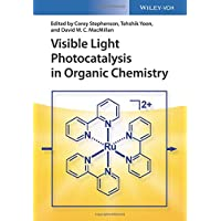 Visible Light Photocatalysis in Organic Chemistry