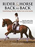 Rider and Horse Back-to-Back: Establishing a Mobile, Stable Core in the Saddle