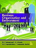 Business Organization and Environment, Satyaprasad, B. G. and Nirmala, K., Sr., 9382332049