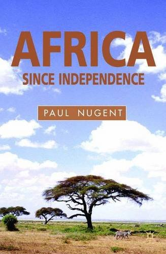 Africa Since Independence: A Comparative History -